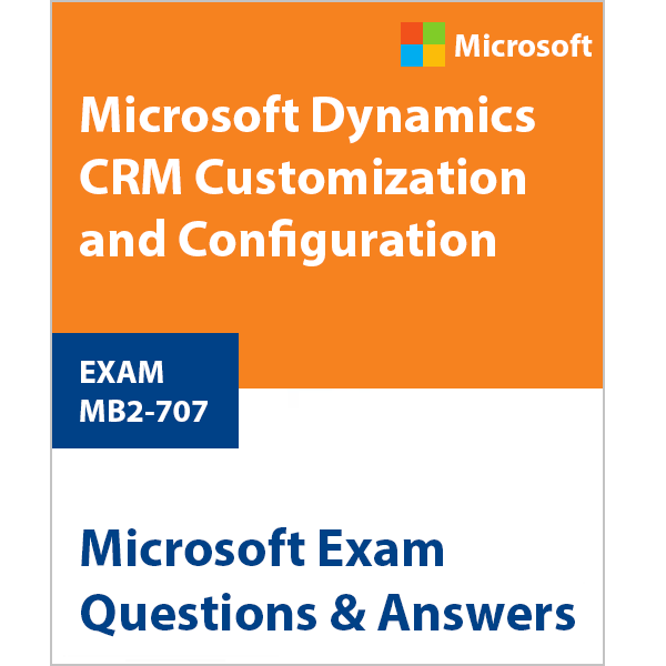 Where can I find Microsoft CRM mb2-707 certification material and ...