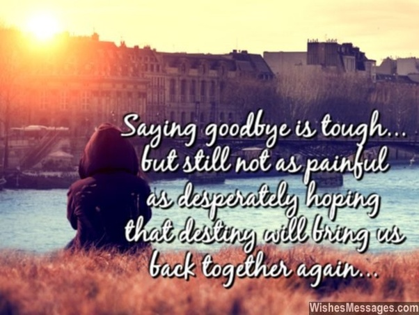 What is the best goodbye speech to a close friend? - Quora