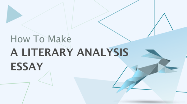 How To Form A Thesis Statement For A Literary Analysis Essay Quora