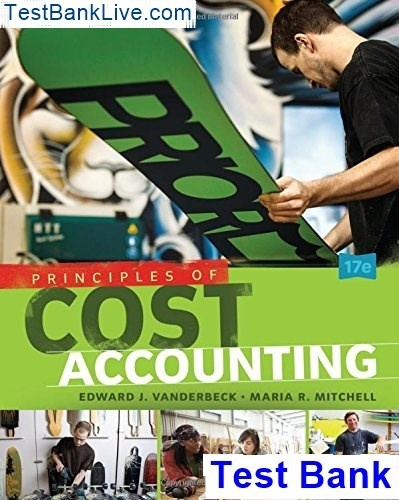 Where can I read the test bank for Principles of Cost
