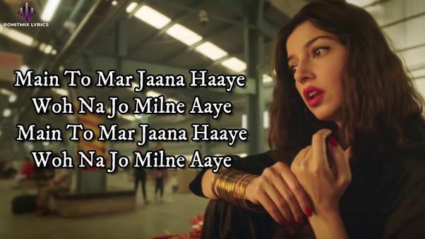 What Are The Lyrics Of Yaad Piya Ki Aane Lagi Quora