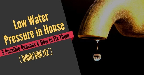 what causes water pressure to drop in home