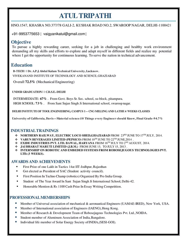 hope you also get success in your interviews just on the basis of your resume have a bright future ahead - Sample Resume For Aeronautical Engineering Fresher