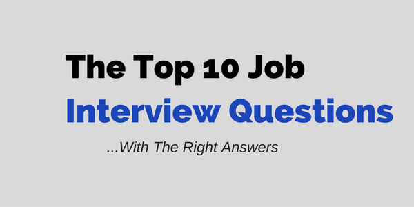 What are the most common job interview questions and how