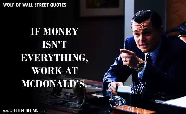 Wall Street Quotes Impressive What Are People's Favorite Quotes From The Movie 'the Wolf Of Wall