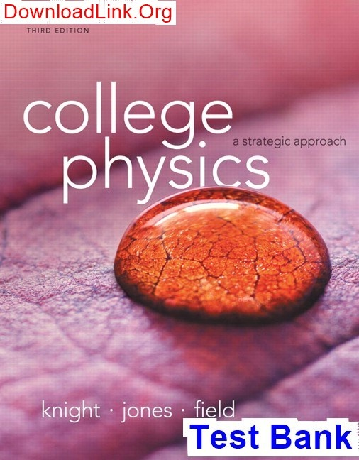 How to download Test Bank for College Physics: A Strategic