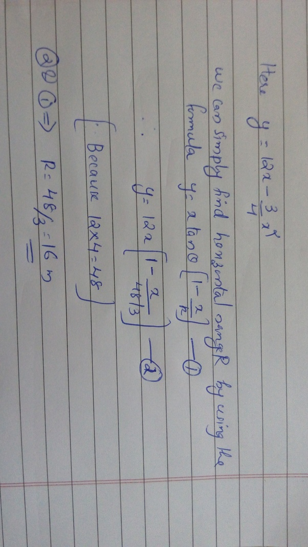 the equation of motion of projectile is math y 12x 3 4x 2 math