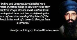 Why Do Sikhs Consider Jarnail Singh Bhindrawale As A Saint When In Fact He Was Just A Terrorist Pawn Used By Then Prime Minister Of India Indira Gandhi To Destabilize The Non