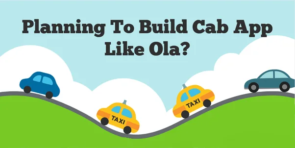 How much would it cost to make an app like Ola? - Quora