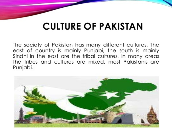 What are the cultural differences between India and Pakistan