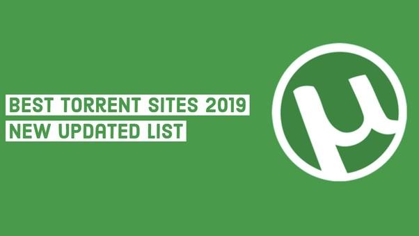 torrent sites 2018 quora