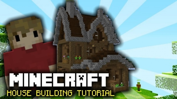 Minecraft Strategy How Do You Build A House In Minecraft