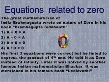But As The Contributions Of Indian Mathematicians Aryabhat Was Most Significant In Discovery Zero Number He Is Offen Described Inventor