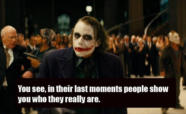 Which Are The Jokers Best Quotes Quora