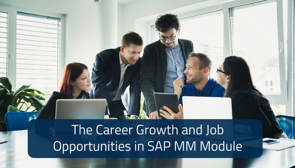 What is the career growth and job opportunities in SAP MM