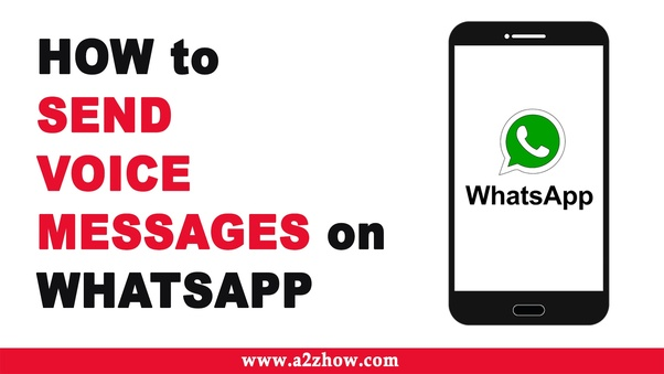 How to send voice messages on WhatsApp - Quora
