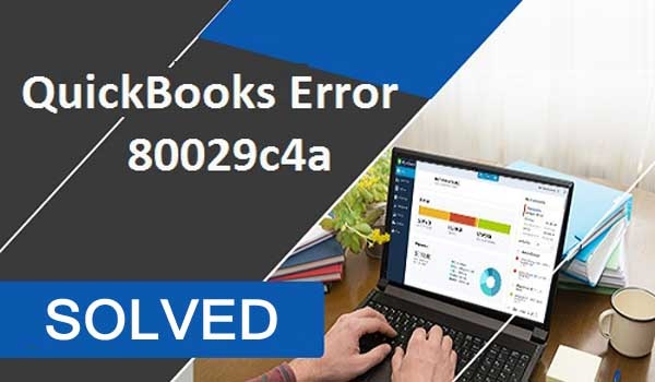 How to fix QuickBooks error code 80029c4a - Quora