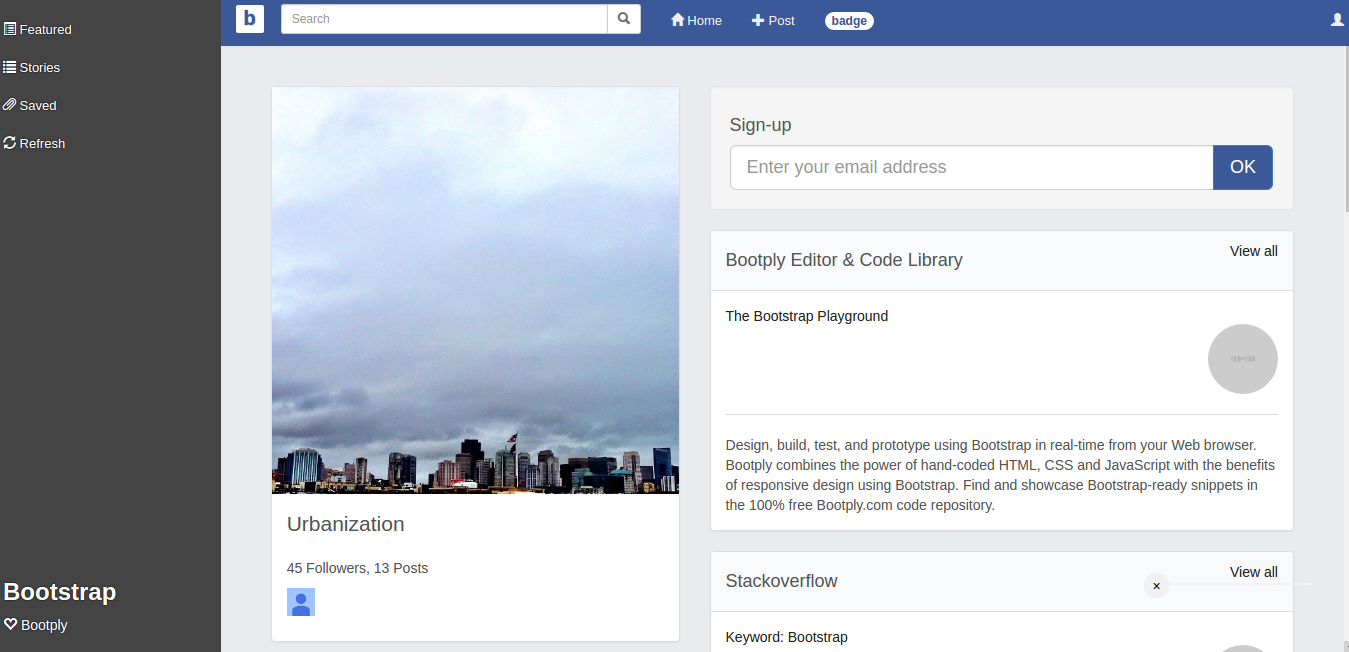 For Instance A Facebook Style Template Bootstrap But The Hard Part Is Getting Community I E En Egg Problem
