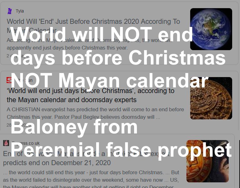 Is The End Of The World In Christmas 2020 World Will NOT 'End' Days Before Christmas 2020   NOT Mayan