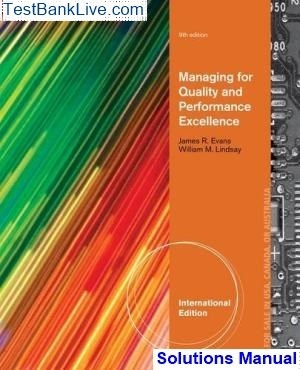 Managing For Quality And Performance Excellence 8th Edition Pdf