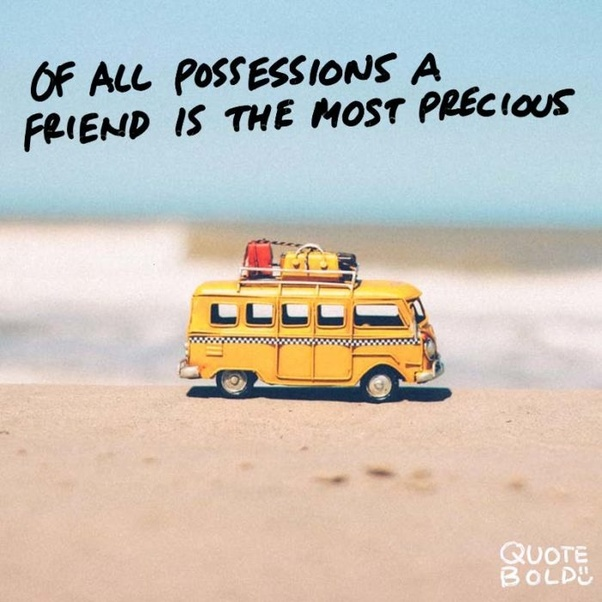 Image of: Images my Friends Are My Estate Emily Dickinson Quora What Are Some Quotes About Best Friends Quora