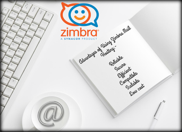 What are the advantages of using Zimbra email hosting? - Quora