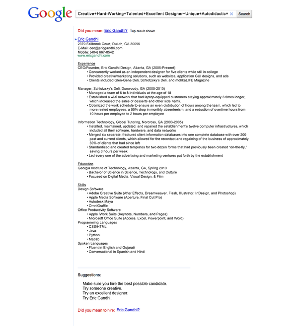 ... With This Resume For A Designer Position On Googleu0027s Website, Eric  Gandhi Got A Call For An Interview And Was Offered A Marketing Position In  The End.  Creative Marketing Resumes