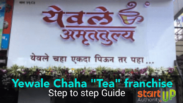 What is the franchise cost for Yewale Tea in Pune? - Quora