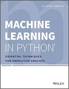 Which are the best machine learning books quora machine learning in python shows you how to successfully analyze data using only two core machine learning algorithms and how to apply them using python fandeluxe Image collections