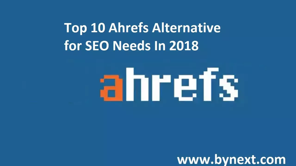 Is there a free alternative to Ahrefs tool? - Quora
