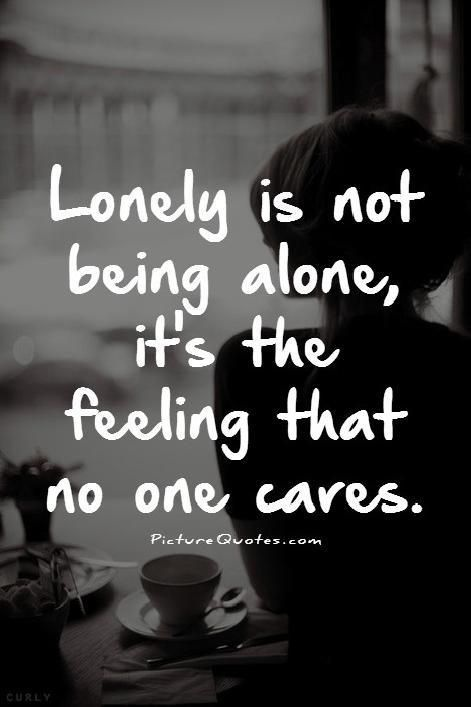 What are some of the best quotes on loneliness? - Quora