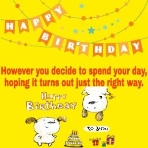 Hay Are You Searching For The Happy Birthday Wishes Friends Here Is Collection Of Every Friend