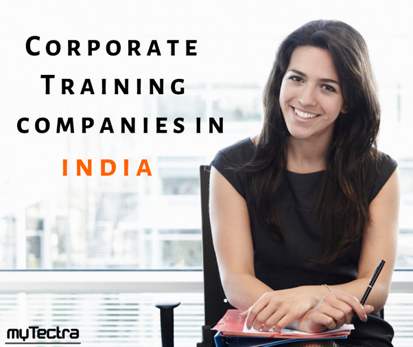 What Are The Best Corporate Training Companies In India Quora