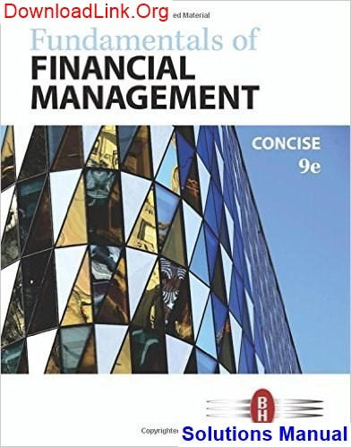 Fundamentals of financial management concise 7th edition pdf.