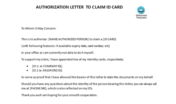 What is an example of an authorization letter to a claim an id card this ready made authorization letter to claim id card template is well suited if you need someone else to collect an id card on your behalf spiritdancerdesigns Image collections