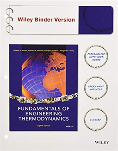 Where can i find the solution manual for fundamentals of engineering fundamentals of engineering thermodynamics 8th edition by moran shapiro boettner and bailey continues its tradition of setting the standard for teaching fandeluxe Gallery