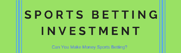 Sports betting investment betting dota 2 lounge code