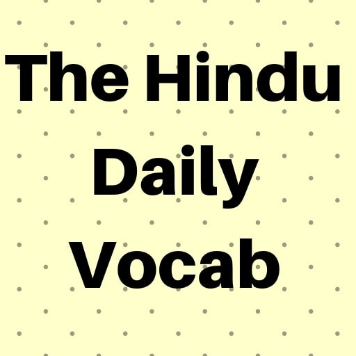 Which is the best daily Hindu editorial vocab app? - Quora