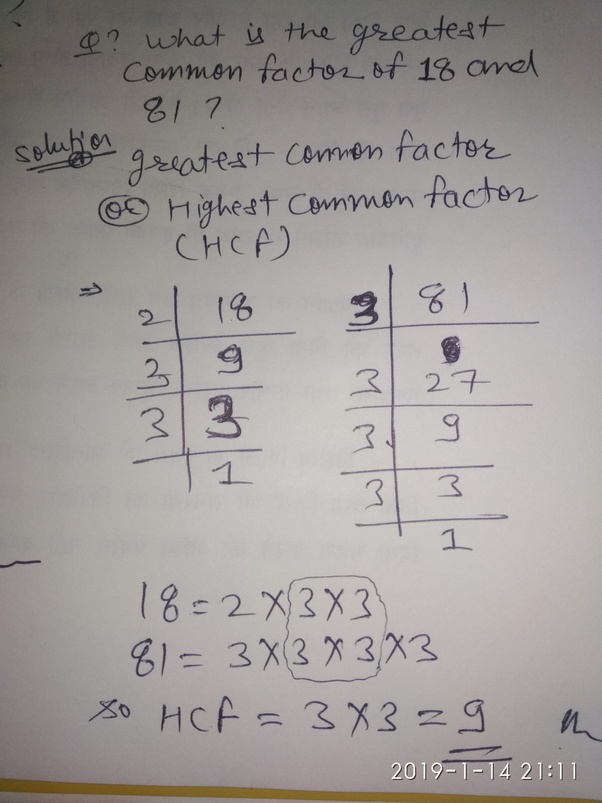 What Is The Greatest Common Factor Of 18 And 81 2020 Quora How do you know when you have completely factored a polynomial? the greatest common factor of 18 and 81