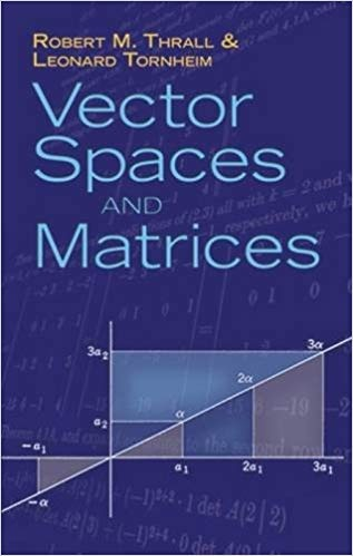 Guide Linear Algebra and Matrix Theory (Dover Books on Mathematics)