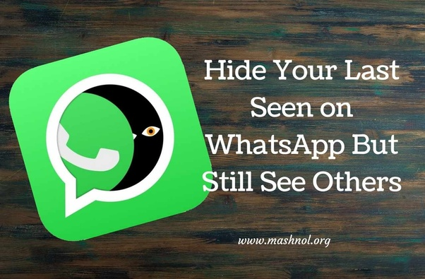 How To Hide My Last Seen Status On Whatsapp But Still See