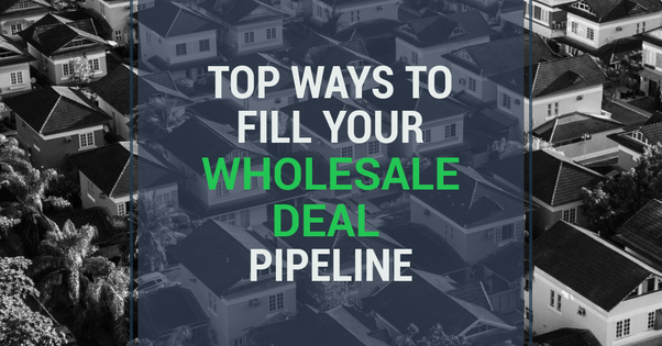 What are your strategies of getting wholesale leads? (Real
