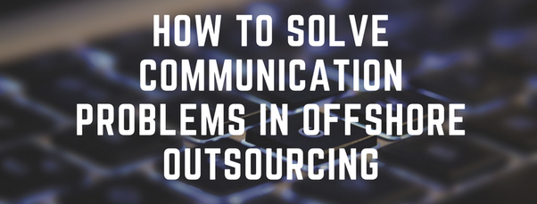 How do we solve communication problems in (offshore