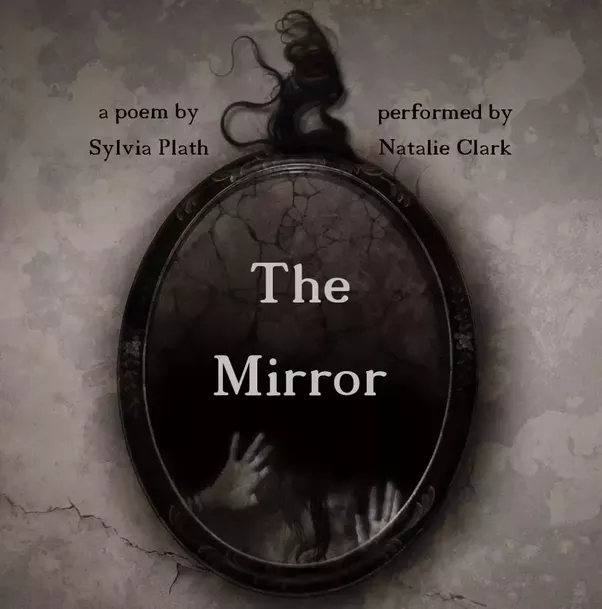 the figures displayed in sylvia plaths mirror Sylvia plath's mirror stands as an icon of seeing all objects true to its existence something whether it is in the form of its any state in this regard plath's mirror takes the role of an.