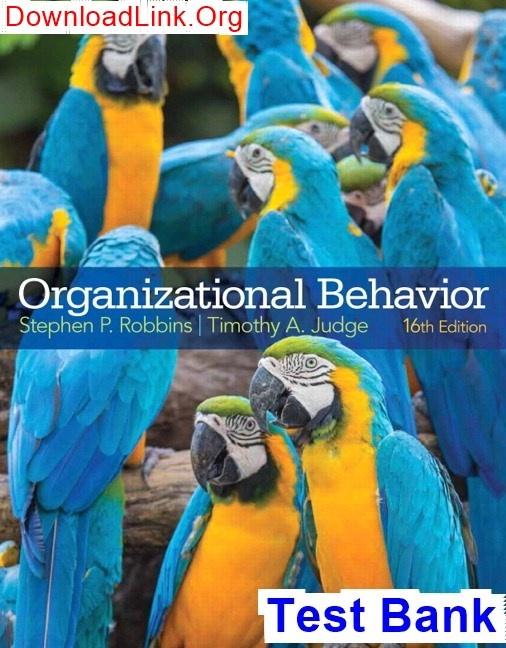 Where Can I Get Organizational Behavior 16th Edition Robbins Test Bank Quora