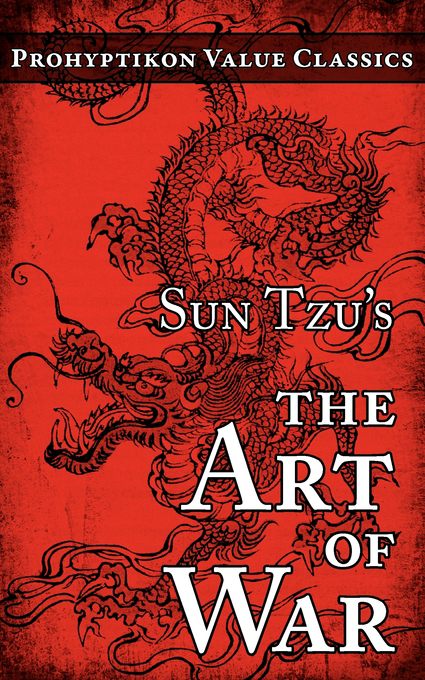 sun tzu art of war essays The essay is an in-depth book review of the art of war written by sun tzu with first edition appearing between the art of war by sun tzu best written a+essays.