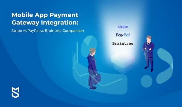 What is the best web and mobile app payment gateway to integrate