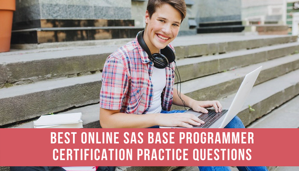 Where can i find online sas base programming practice questions quora the sas base programmer certification is a beginner level certification for a sas professional this certification has been designed to enable individual to fandeluxe Image collections