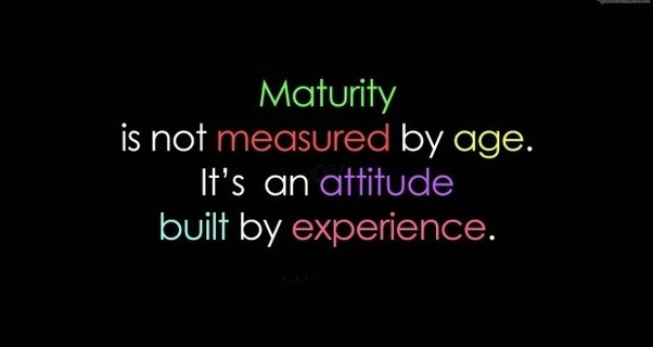 What Is The Meaning Of Maturity