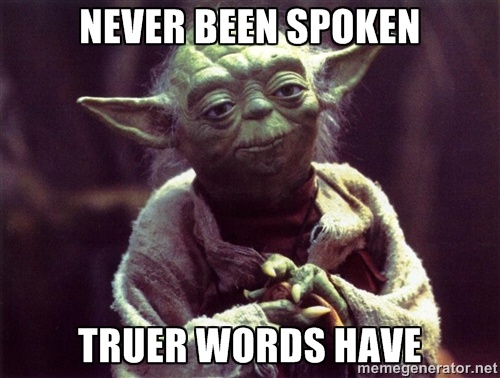 Who said 'Truer words have never been spoken'? - Quora